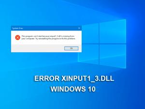 Solucionar el error falta XINPUT1_3.dll en Windows 10