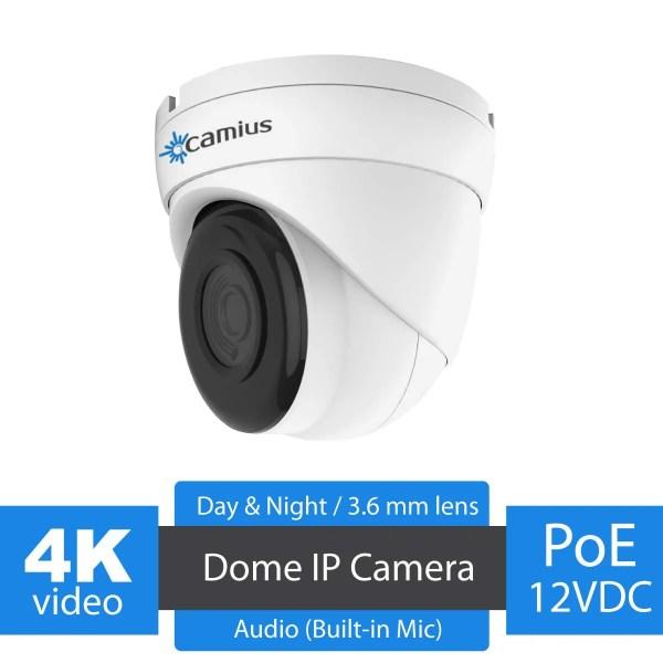 Camius 4K PoE Dome camera