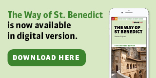 The way of St Benedict is now available in digital vresion
