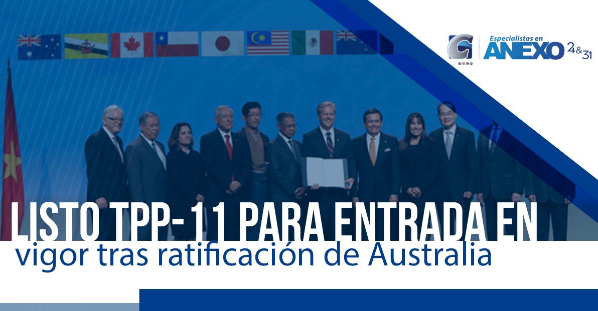 Listo TPP-11 para entrada en vigor tras ratificación de Australia