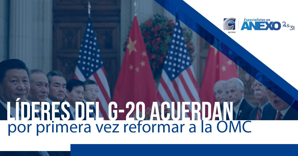 Líderes del G-20 acuerdan por primera vez reformar a la OMC