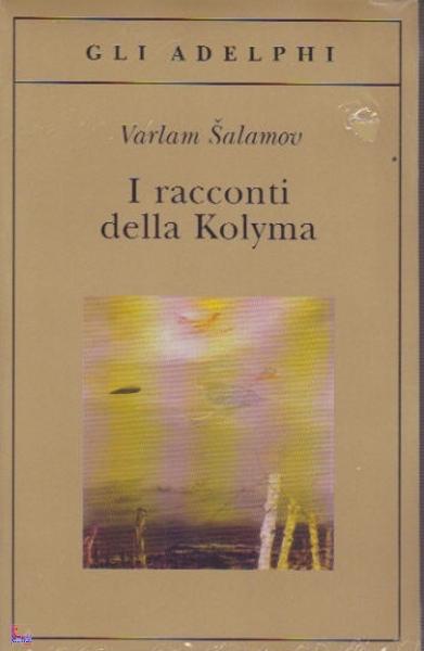 #RECENSIONE // Šalamov - I racconti della Kolyma