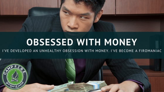 obsessed with money