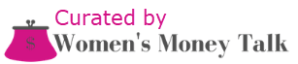 Curated by Women's Money Talk