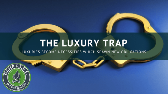 The Luxury Trap