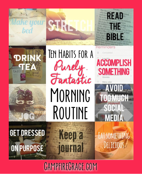 Ten Habits for a Purely Fantastic Morning Routine