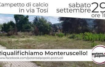 Monterusciello, sabato Potere al Popolo recupererà il campo di calcio abbandonato di via Tosi