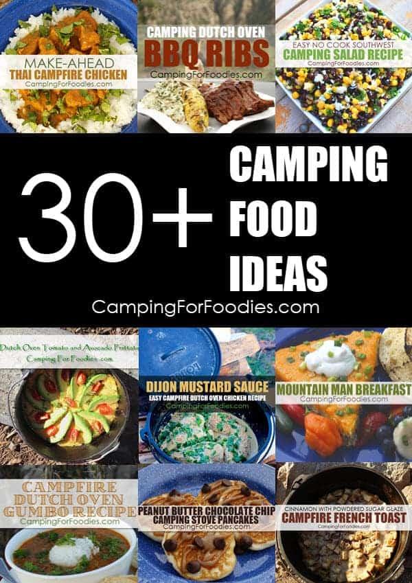 Over 30 camping food ideas original CampingForFoodies recipes for your next unique camp menu plan