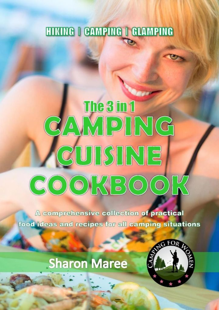 The 3 in 1 Camping Cuisine Cookbook