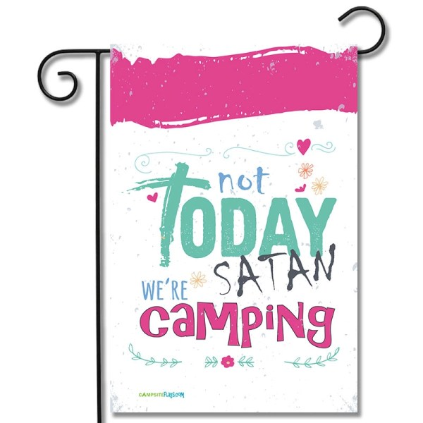 RV Camping Flag Not Today Satan We're Camping