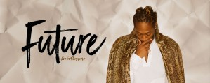Future - Live in Singapore [CANCELLED] @ ZEPP@BIGBOX