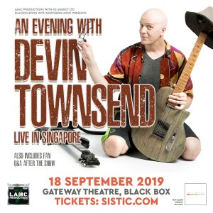 An Evening with DEVIN TOWNSEND - Live In  Singapore 2019 @ Gateway Theatre, Black Box