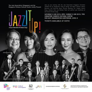 Jazz It Up! A Jazzy Celebration of Chinese Songs @ Far East Organization Auditorium, Level 9