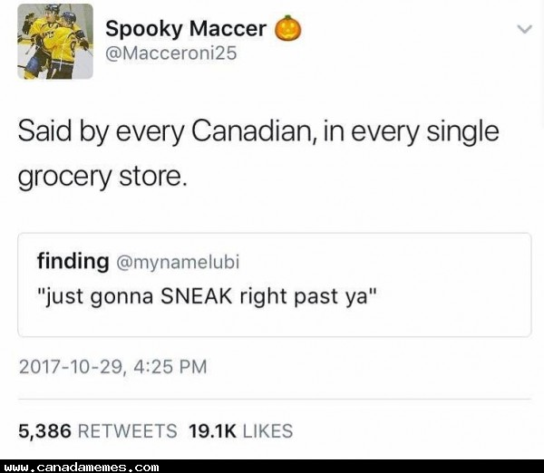 🇨🇦 Just gonna sneak right past ya