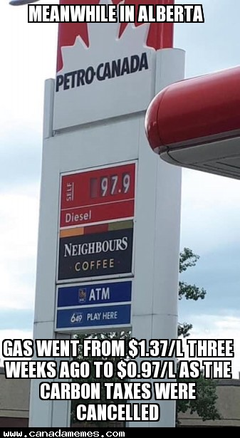 🇨🇦 Meanwhile in Alberta, Gas went from $1.37/L three weeks ago to $0.97/L as the carbon taxes were cancelled