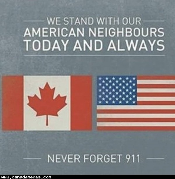 🇨🇦 We stand with our American neighbours! Never Forget!