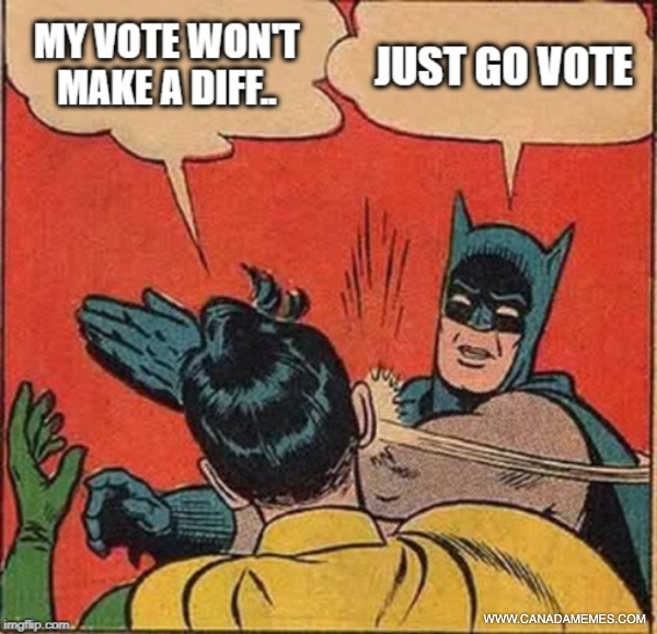 If you don't vote, you can't complain!
