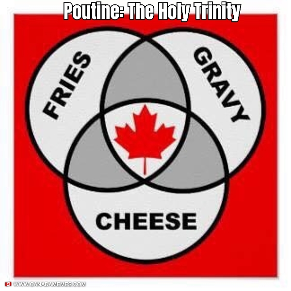 Poutine: The Holy Trinity