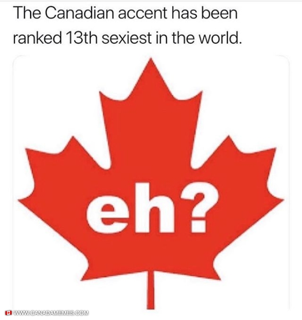 The Canadian accent has been ranked 13th sexiest in the worl