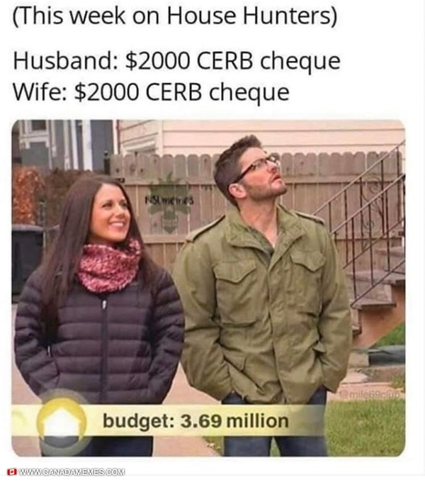 House Hunters: Canadian CERB Edition