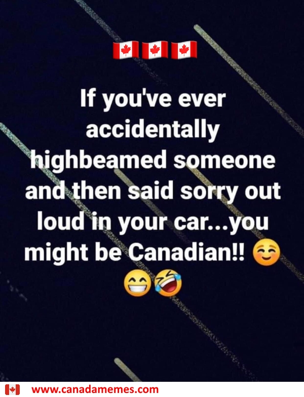 You might be Canadian if...