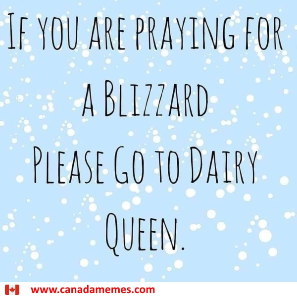 Praying for a blizzard?