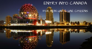 Canada Visa for NON UAE & UAE CITIZENS