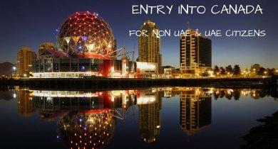 Canada Visa for NON UAE & UAE CITIZENS
