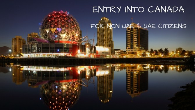 CANADA FOR NON UAE & UAE CITIZENS