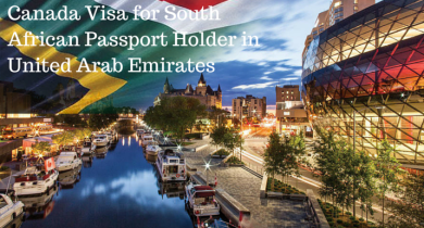 Canada Visa for South African Passport Holder in United Arab Emirates