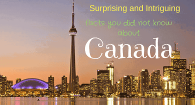 Facts you did not know about Canada