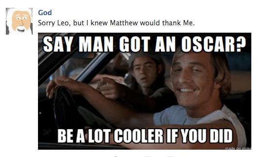 God responds to Matthew McConaughey