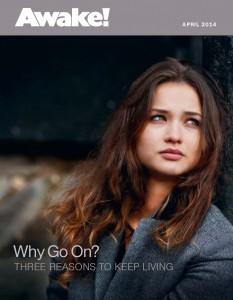 The cover of the April 2014 edition of 'Awake!' magazine, displaying only the magazine's title and date, an image of an attractive young woman looking off to one side, and a teaser for an article inside 'Why Go On?: Three reasons to keep living'