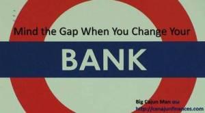 Change your bank