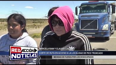 Photo of Redacción Noticias    CORTE DE RUTA EN ACCESO A PICO TRUNCADO – LAS HERAS SANTA CRUZ