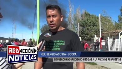 Photo of Redacción Noticias |  MEDIDAS DE FUERZA  – SERGIO ACOSTA UOCRA – LAS HERAS SANTA CRUZ