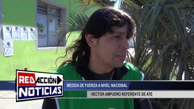 Photo of Redacción Noticias |  MEDIDA DE FUERZA A NIVEL NACIONAL – A.T.E. – LAS HERAS SANTA CRUZ