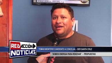 Photo of Redacción Noticias |  TOMAS MONTERO CANDIDATO A CONCEJAL – LAS HERAS SANTA CRUZ
