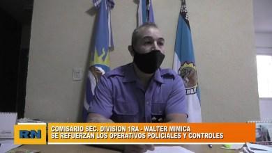 Photo of Redacción Noticias |  Comisario Mimica: se refuerzan los controles y operativos policiales