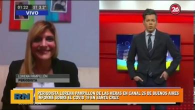 Photo of Redacción Noticias |  Periodista de Las Heras Lorena Pampillon en Canal 26 de Buenos Aires – informe de Santa Cruz