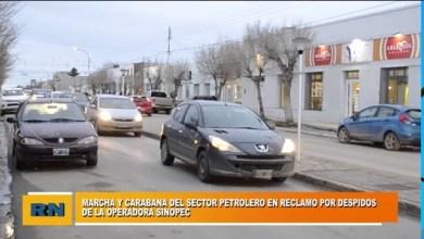 Photo of Redacción Noticias |  Caravana y marcha del sector petrolero por despidos de la operadora Sinopec