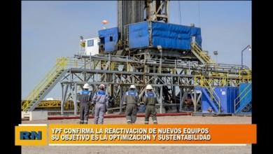 Photo of Redacción Noticias |  YPF confirma la reactivacion de nuevos equipos