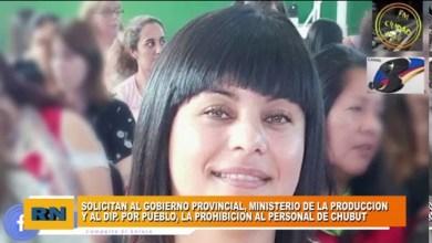 Photo of Redacción Noticias |  Andrea Yapura – Pedimos al gobierno provincial la prohibición del personal de Chubut en Las Heras