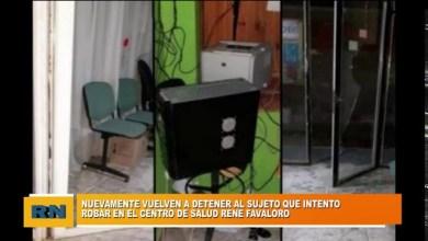 Photo of Redacción Noticias |  Nuevamente vuelven a detener al sujeto que intento robar en el centro de salud «Rene Favaloro»