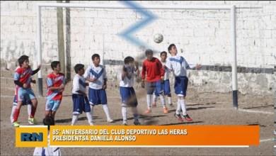 Photo of Redacción Noticias |  Se cumple 85 años de la creación del Club Deportivo Las Heras – Presidenta Daniel Alonso