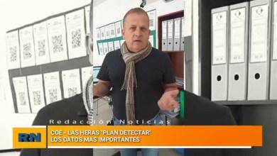 Photo of Redacción Noticias |  COE Las Heras – «Plan detectar» los datos mas importantes hasta el momento (Sábado)