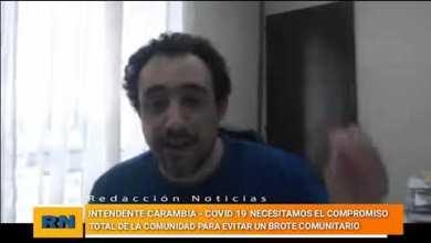 Photo of Redacción Noticias |  Intendente Carambia – conferencia de prensa sobre el Covid-19 en Las Heras  (Jueves)