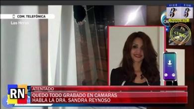 Photo of Redacción Noticias    Atentado hacia la Dra. Reinoso