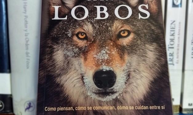 """[Reseña-Libro] La sabiduría de los lobos: """"Cuando escuches su aullido, nada será igual"""""""