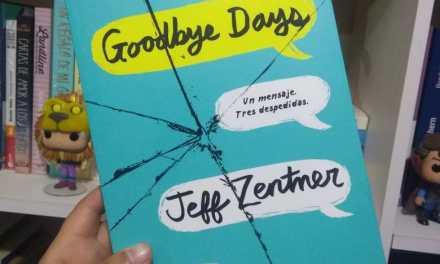 [Reseña-Libro] Goodbye Days